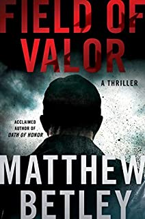 Book Cover: Field of Valor: A Thriller