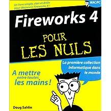 FIREWORKS 4 POUR LES NULS