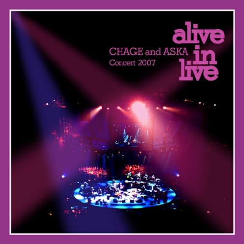 CHAGE and ASKA Concert 2007 alive in live [DVD] B0015S9BBA