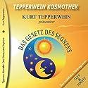 Das Gesetz des Segnens (Tepperwein Kosmothek) Hörbuch von Kurt Tepperwein Gesprochen von: Kurt Tepperwein