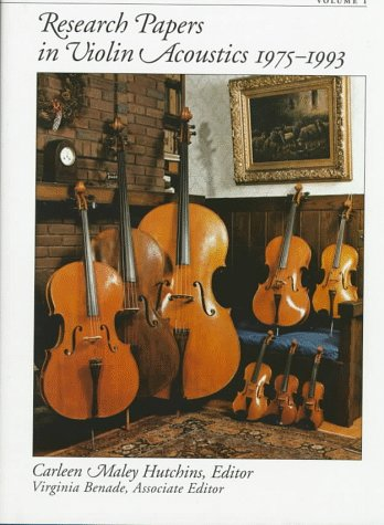 Research Papers In Violin Acoustics, 1975-1993: With An Introductory Essay 350 Years Of Violin Research (2 Volumes)