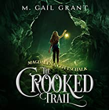 Magdalena Gottschalk: The Crooked Trail Audiobook by M. Gail Grant Narrated by Ben C. Davies