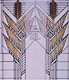 Light Screens: The Leaded Glass of Frank Lloyd Wright
