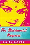 For Matrimonial Purposes, Kavita Daswani, 0399150706