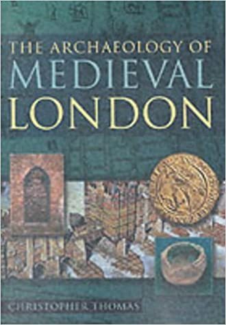 The Archeology of Medieval London
