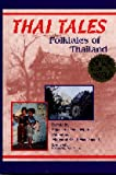 Thai Tales: Folktales of Thailand (World Folklore, No 5)