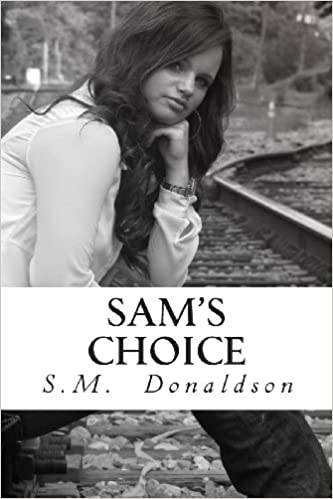 Télécharger le format ebook chm Sam's Choice by S M Donaldson in French FB2