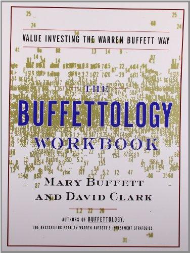 The Buffettology Workbook: Value Investing The Warren Buffett Way