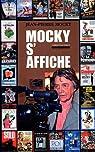 Mocky s'affiche par Mocky