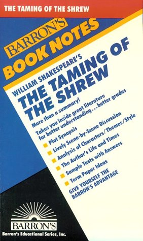 William Shakespeare's the Taming of the Shrew (Barron's Book Notes)