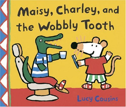 Download Maisy, Charley, and the Wobbly Tooth: A Maisy First Experience Book pdf epub