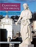 Cemeteries of New Orleans, Jan Arrigo, 0896586650