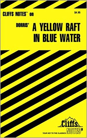 Book A Yellow Raft in Blue Water (Cliffsnotes Literature Guides)