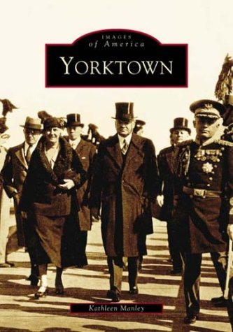 Yorktown (VA) (Images of America) pdf