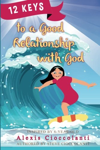 12 Keys to a Good Relationship with God ebook