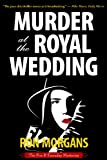 Murder at the Royal Wedding by Ron Morgans front cover
