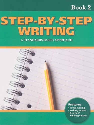 Step-by-Step Writing Book 2: A Standards-Based Approach