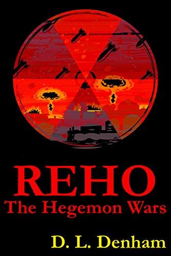 REHO: A Science Fiction Novel (The Hegemon Wars Book 1)
