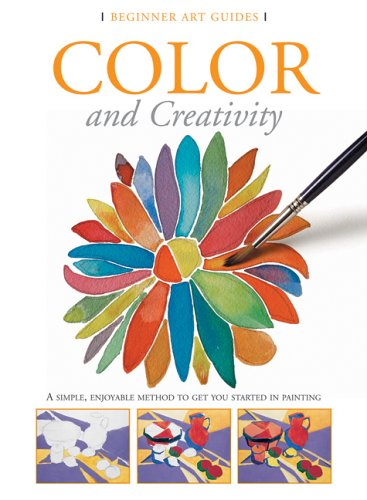 Color and Creativity (Beginner Art Guides) PDF