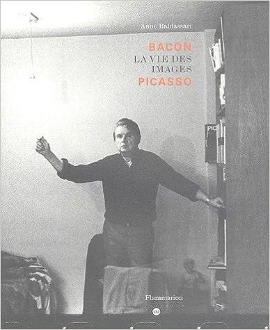 Lire en ligne Bacon La vie des images Picasso pdf ebook