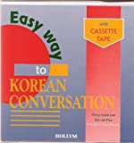 Easy Way to Korean Conversation with Cassette Tape, Pong K. Lee and Chi S. Ryu, 0930878175