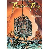 2 BD pour le prix d'1 : Trolls de Troy T5 + Atalante T1 gratuit