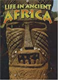 Life in Ancient Africa (Peoples of the Ancient World (Paperback))