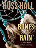 img - for Bones of the Rain (Five Star First Edition Mystery) book / textbook / text book