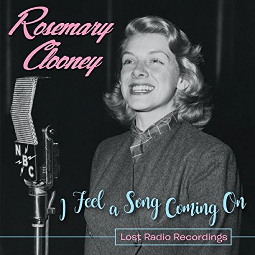 I Feel a Song Coming On--Lost Radio Recordings