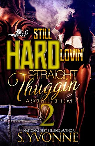 Best buy Still Hard Lovin' Straight Thuggin 2: A Southside Tale