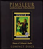 Spanish I - 1st Ed. Rev. (Pimsleur Language Program)