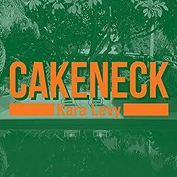 Cakeneck