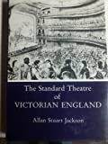 The Standard Theatre of Victorian England, Allan S. Jackson, 0838633927