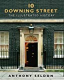 10 Downing Street by Anthony Seldon front cover