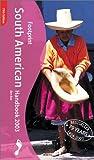 Footprint South American Handbook 2003, Ben Box, 1903471354