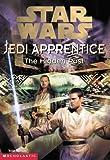 The Star Wars Jedi Apprentice #3: The Hidden Past