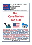 The Constitution for Kids 9781585320967