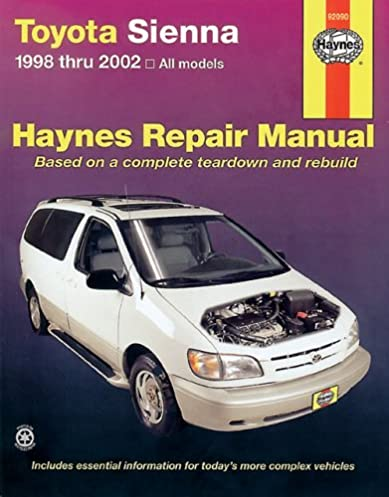 toyota sienna 1998 2002 haynes manuals chilton 9781563924866 rh amazon com 2002 toyota sienna owners manual 2002 toyota sienna owners manual