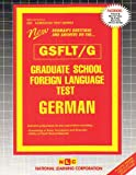 Graduate School Foreign Language Test (GSFLT) - German, Rudman, Jack, 0837369533