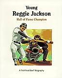 Young Reggie Jackson, Andrew Woods, 0816737630