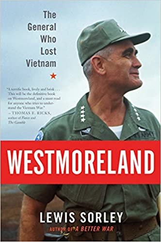 Book Westmoreland: The General Who Lost Vietnam