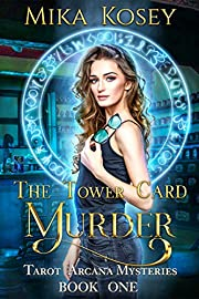 The Tower Card Murder: A Reverse Harem Paranormal Romance (Tarot Arcana Mysteries Book One)