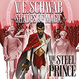 Shades of Magic - The Steel Prince