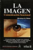 img - for LA IMAGEN: COMUNICACI N FUNCIONAL book / textbook / text book