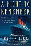 A Night to Remember: The Classic Account of the Final Hours of the Titanic (Holt Paperback)