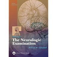 DeJong's The Neurologic Examination (Campbell, The Neurologic Examination)