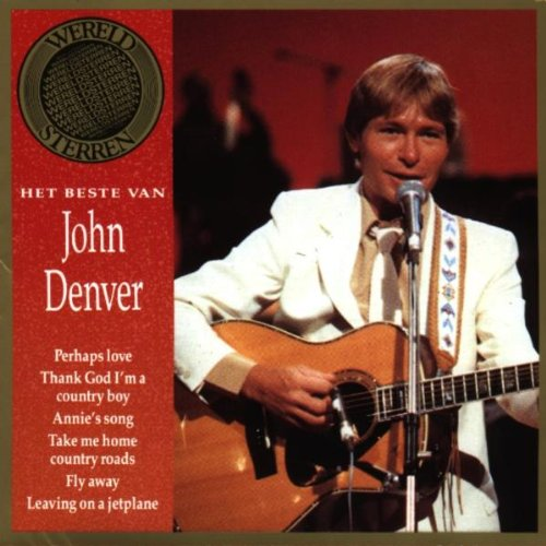 Annie S Song Fly Away: Wereldsterren Lyrics - John Denver