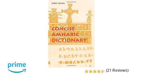 Concise Amharic Dictionary: Wolf Leslau: 9780520205017: Amazon.com ...