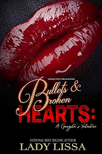 Bullets & Broken Hearts: A Gangsta's Valentine]()