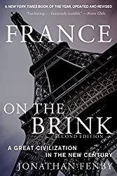 France on the Brink: A Great Civilization in the New Century